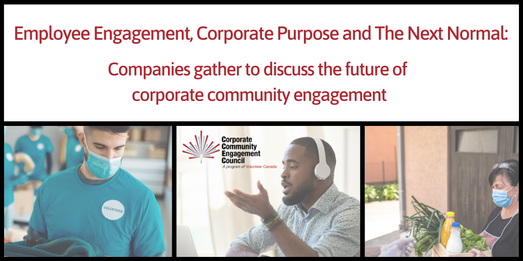 Employee Engagement, Corporate Purpose and The Next Normal: Companies gather to discuss the future of corporate community engagement