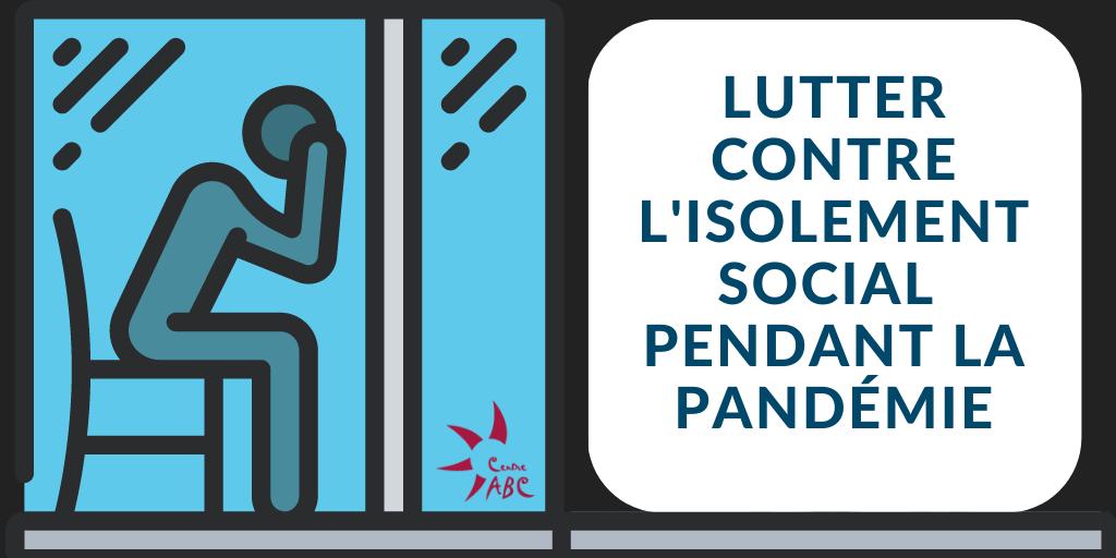 Lutter contre l'isolement social pendant la pandémie (French only)