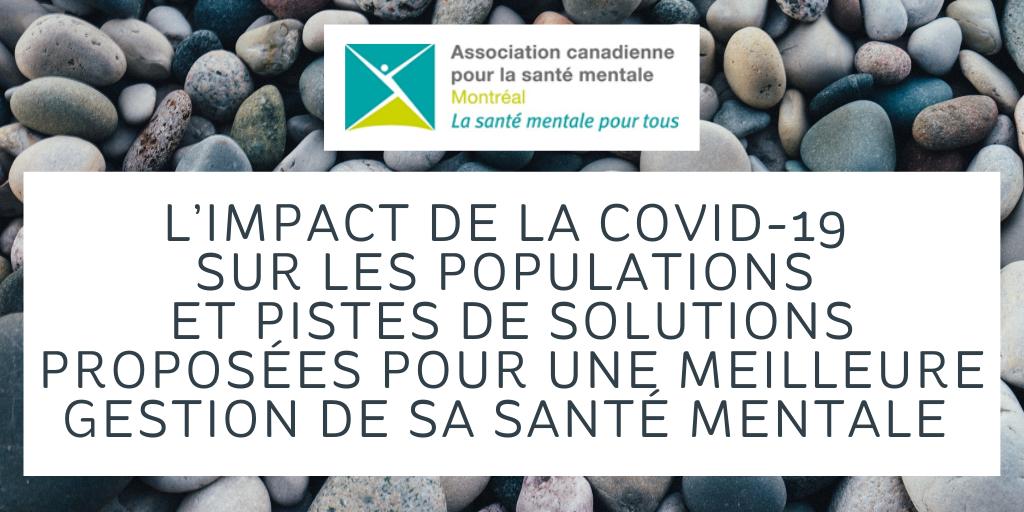 L'impact de la Covid-19 sur les populations et pistes de solutions proposées pour une meilleure gestion de sa santé mentale (French only)
